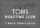 Toms Roasting Club